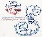 Andrea Falconieri: Il Spiritillo Brando (CD, Apr-2013, Glossa)