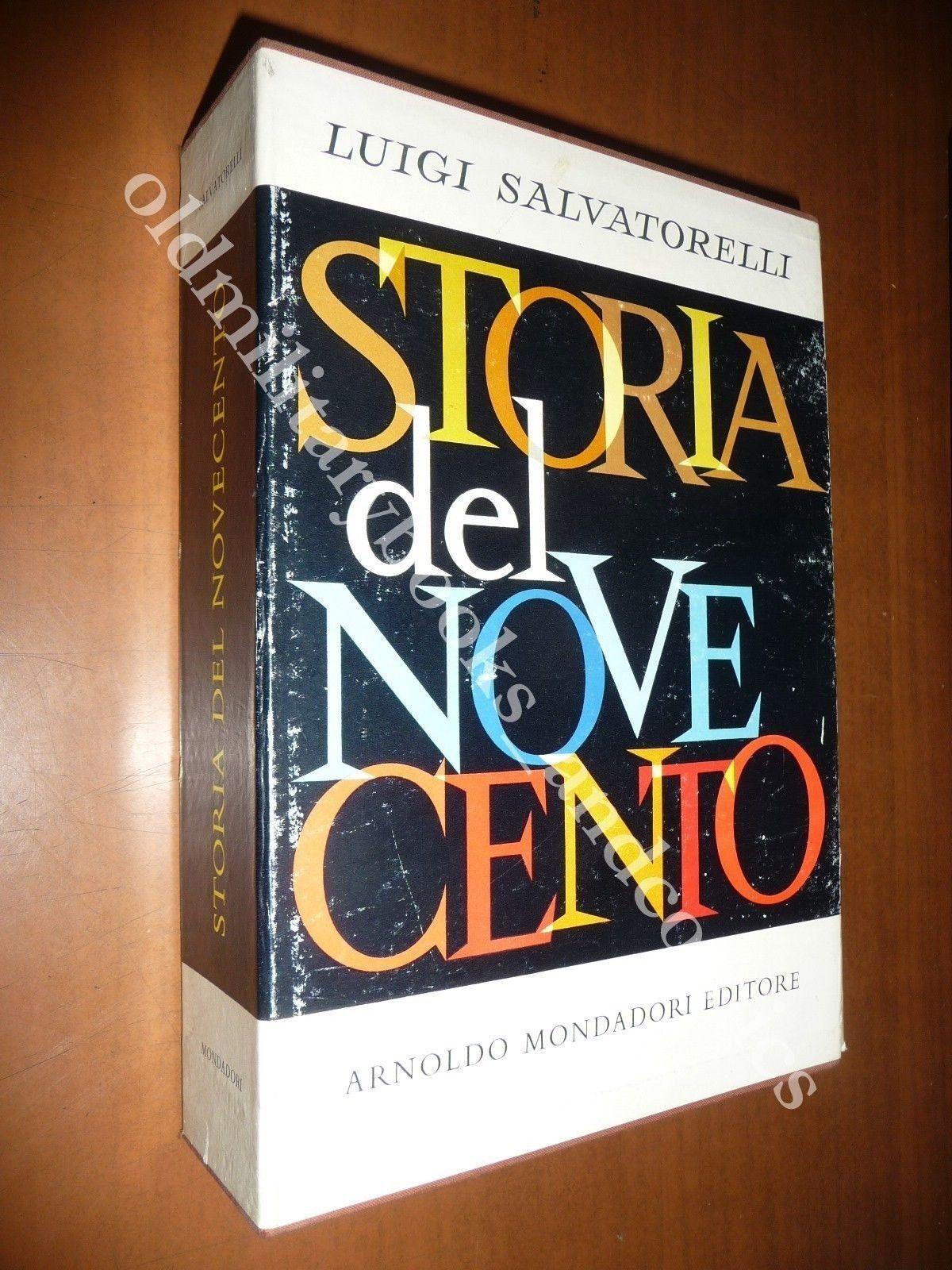 STORIA DEL NOVECENTO LUIGI SALVATORELLI 1957 CRONISTORIA '900