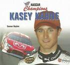 NASCAR Champions: Kasey Kahne Vol. 2 by Connor Dayton (2007, Hardcover)