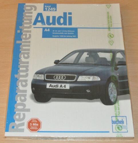 1 von 1 - AUDI A4 1,6 1,8 Benzin Quattro Turbo 1999 Bucheli Reparaturanleitung B1249 OVP