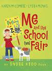 Me and the School (un)Fair by Karen McCombie (Paperback, 2008)