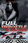 Full Throttle by T C Archer (Paperback / softback, 2013)