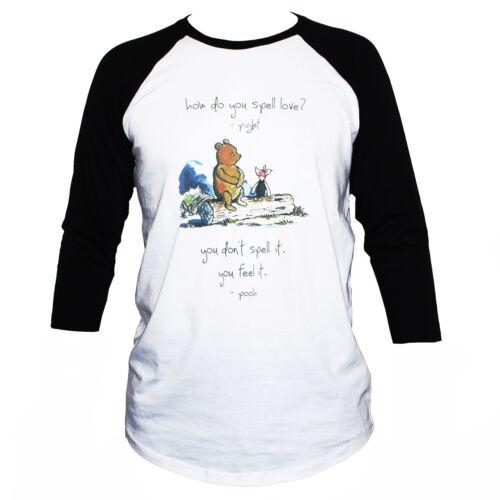 WINNIE-THE-POOH T SHIRT Raglan 3//4 Sleeve How Do You Spell Love Graphic Cute Tee