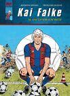Kai Falke 10. Eine gefährliche Wette von Raymond Reding (2010, Gebundene Ausgabe)