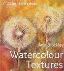 Watercolour Textures by Ann Blockley (Hardback, 2007)
