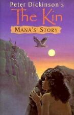 Mana's Story (Kin) Dickinson, New with a touch of scuff on jacket, Hardcover 1st