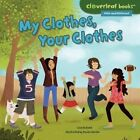 My Clothes, Your Clothes by Lisa Bullard (Hardback, 2015)