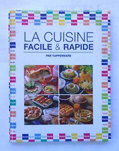 Livre De Cuisine La Cuisine Facile Et Rapide Tupperware Ebay