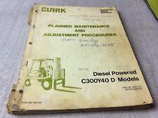Clark Planned Maintenance Adjustments Procedures Manual Diesel C300y40d Yardlift