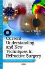 Current Understanding & New Techniques in Refractive Surgery by Nova Science Publishers Inc (Hardback, 2013)