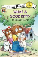 Little Critter: What a Good Kitty (My First I Can Read) by Mayer, Mercer