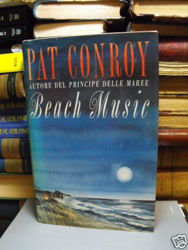 BEACH MUSIC di PAT CONROY (F74)