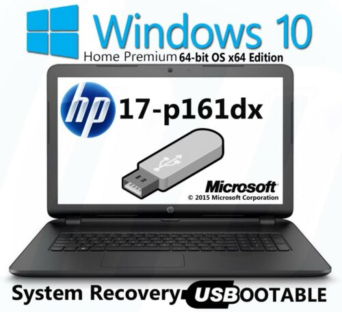 Windows 10 Home Premium HP 17-p161dx Factory Recovery USB Flash Drive Bootable