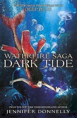 Dark Tide: Book 3 (Waterfire Saga)