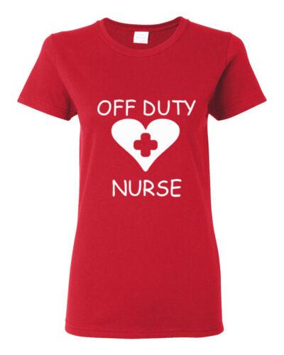 OFF DUTY NURSE I love nursing  Cute Ladies t shirt