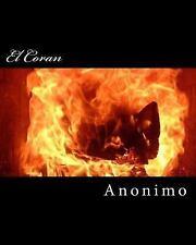 Coran : La Prueba Del Coran by Anaonimo Anno. (2016, Paperback)
