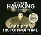 A Briefer History of Time by Stephen Hawking, Leonard Mlodinow (CD-Audio, 2005)