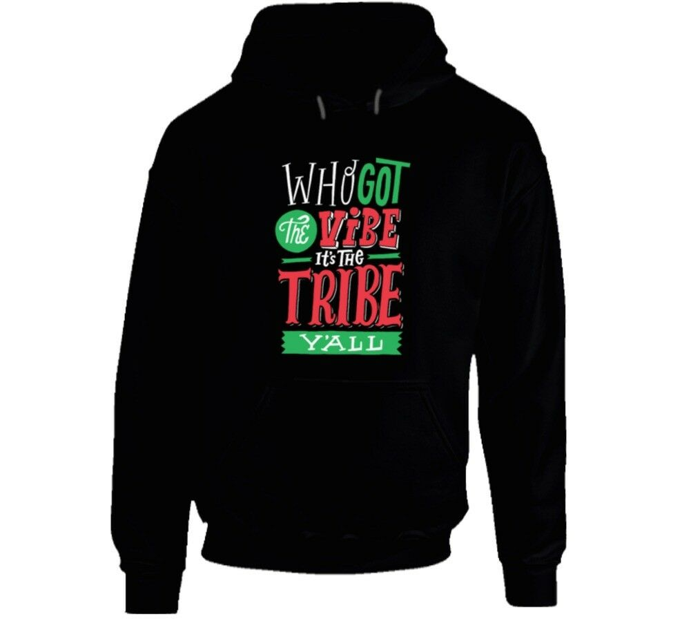 Tribe Called Quest Who Got The Vibe It's The Tribe Y'all Hoodie