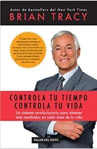 Controla-tu-tiempo-controla-tu-Vida-Spanish-Edition-by-Brian-Tracy