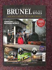 Isambard Kingdom Brunel and his Rivals - Brand new magazine / bookazine