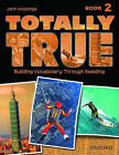 Totally True 2: Student Book by Jann Huizenga (Paperback, 2005)