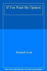 If-You-Want-My-Opinion-Bernard-Levin