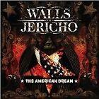 Walls of Jericho - American Dream (2008)