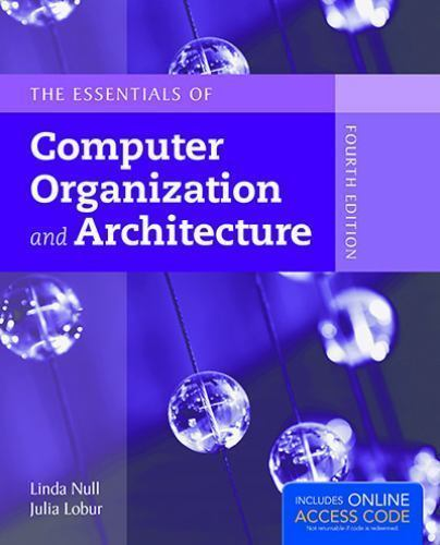 The Essentials Of Computer Organization And Architecture By Julia Lobur And Linda Null 2014 Hardcover For Sale Online Ebay