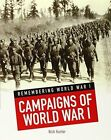 Campaigns of World War I by Nick Hunter (Paperback, 2014)