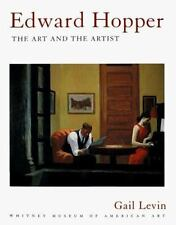 Edward Hopper : The Art and the Artist by Whitney Museum of American Art Staff, Edward Hopper and Gail Levin (1999, Paperback, Revised)