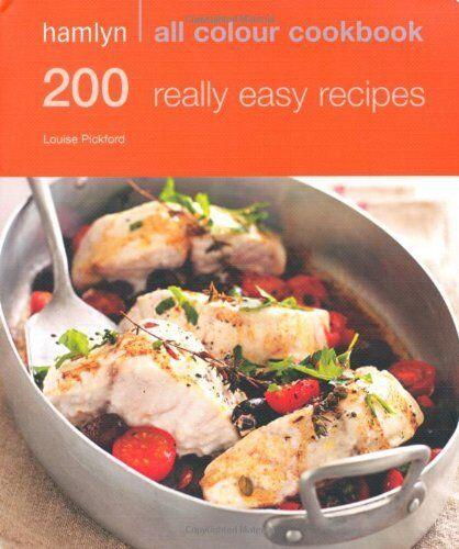1 of 1 - 200 Really Easy Recipes: Hamlyn All Colour Cookbook (Hamlyn All Colour Cookery,