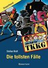 TKKG - Die tollsten Fälle von Stefan Wolf (2011, Gebundene Ausgabe)