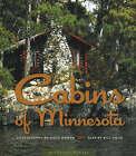 Cabins of Minnesota by Bill Holm (Hardback, 2006)