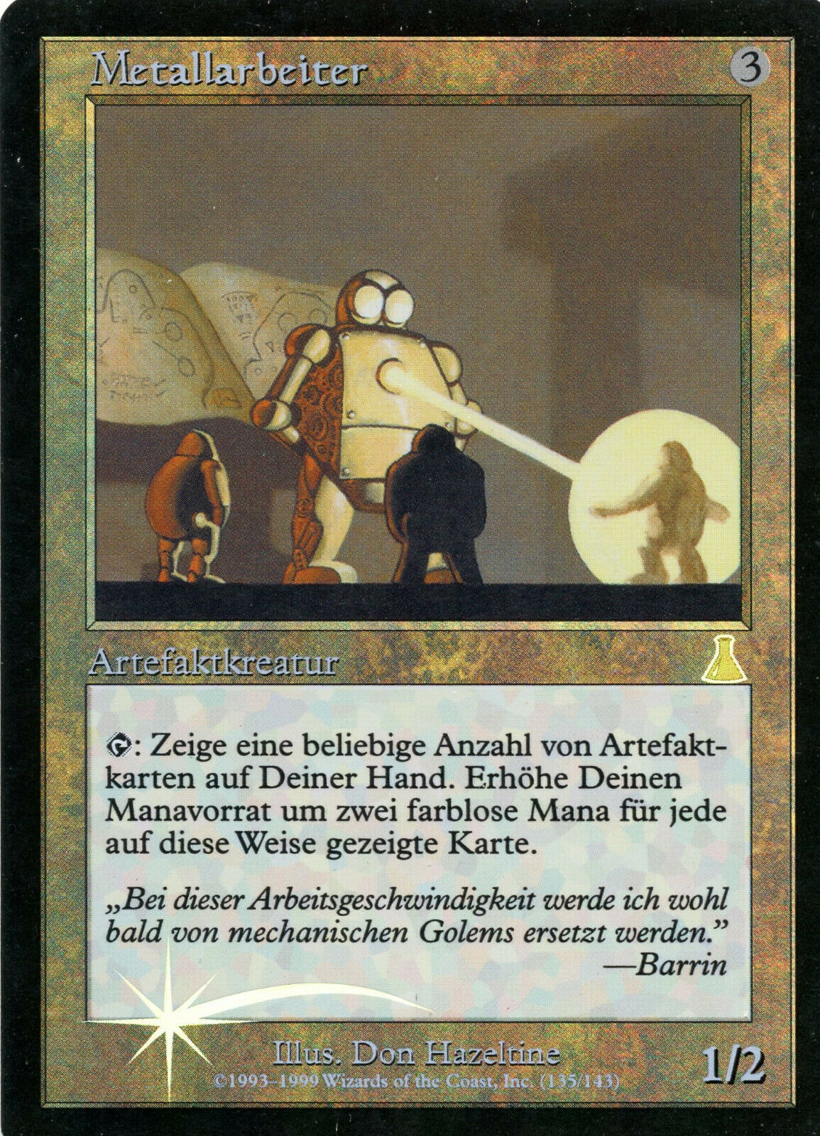 Urza's destiny-metalworker foil-state  excellent  german