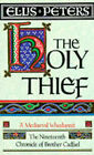 The Holy Thief by Ellis Peters (Paperback, 1993)