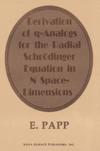 Derivation of Q-Analogs for the Radial Schrodinger-Equation in N Space-Dimens...