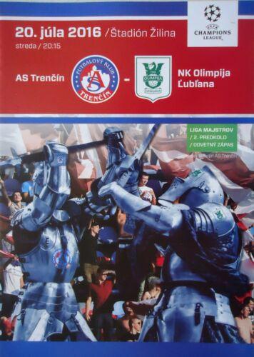NK Olimpija Ljubljana Programm UEFA CL 2016//17 AS Trencin