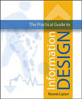 The Practical Guide to Information Design by Ronnie Lipton (Hardback, 2007)