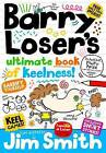 Barry Loser's Ultimate Book of Keelness by Jim Smith (Hardback, 2015)