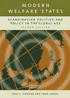 Modern Welfare States: Scandinavian Politics and Policy in the Global Age by Eric S. Einhorn, John Logue (Paperback, 2003)