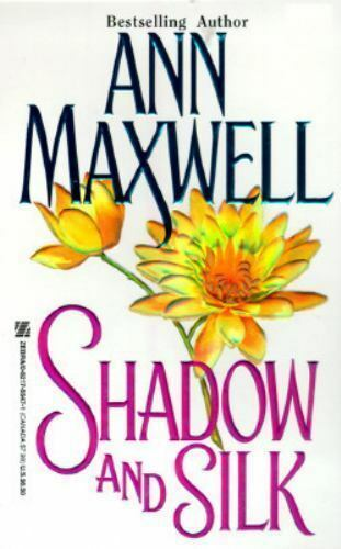 Shadow And Silk by Maxwell, Ann , Mass Market Paperback