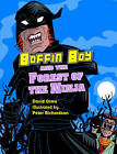 Boffin Boy and the Forest of the Ninja: v. 8 by David Orme (Paperback, 2007)