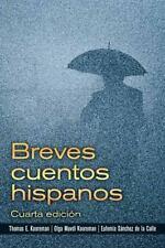 Breves Cuentos Hispanos by Olga Muvdi Kooreman, Eufemia Sánchez de la Calle and…