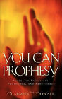 You Can Prophesy by Charmein T Downer (Paperback / softback, 2006)
