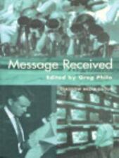 Message Received by Greg Philo (1999, Paperback)