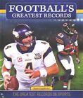 Football's Greatest Records by Ryan Nagelhout (Hardback, 2015)