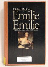 Emilie, Emilie. Weiblicher Lebensentwurf im 18. Jahrhundert, Elisabeth Badinter