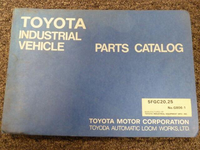 Toyota Forklift Models 5fgc20 5fgc25 Lift Truck Parts Manual Book Catalog