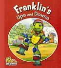 Franklin's Ups and Downs by Turtleback Books (Hardback, 2013)