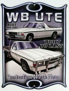 HOLDEN-WB-UTE-BUILT-1980-1984-All-Weather-Metal-Sign-475x360
